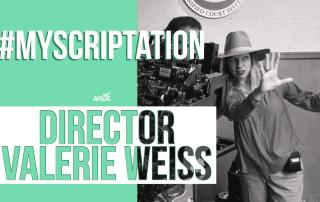 Scriptation-Script-Annotate-TV-Film-Set-MyScriptation-Valerie-Weiss-Director