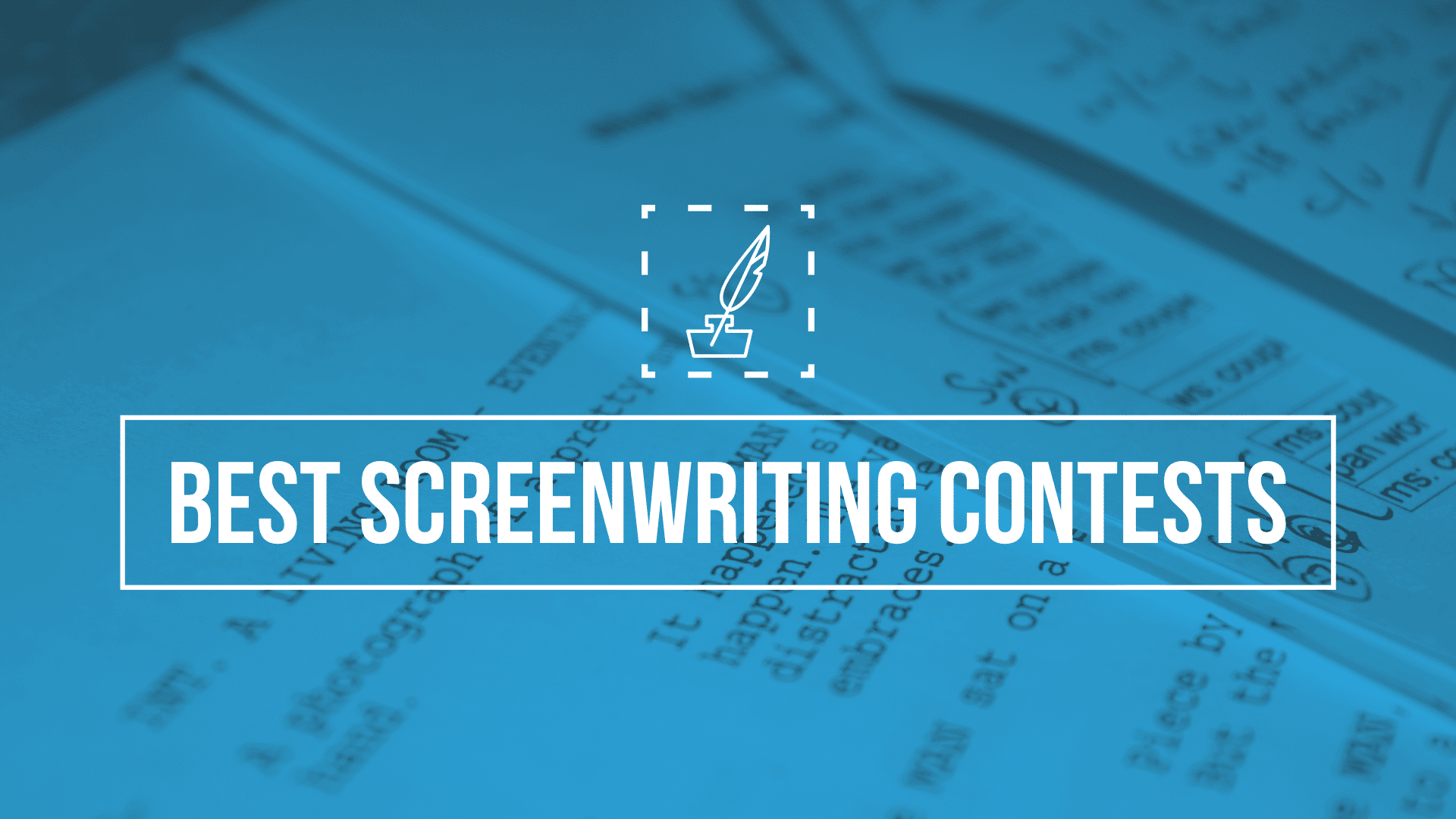 20 Best Screenwriting Contests of 20   Scriptation Blog